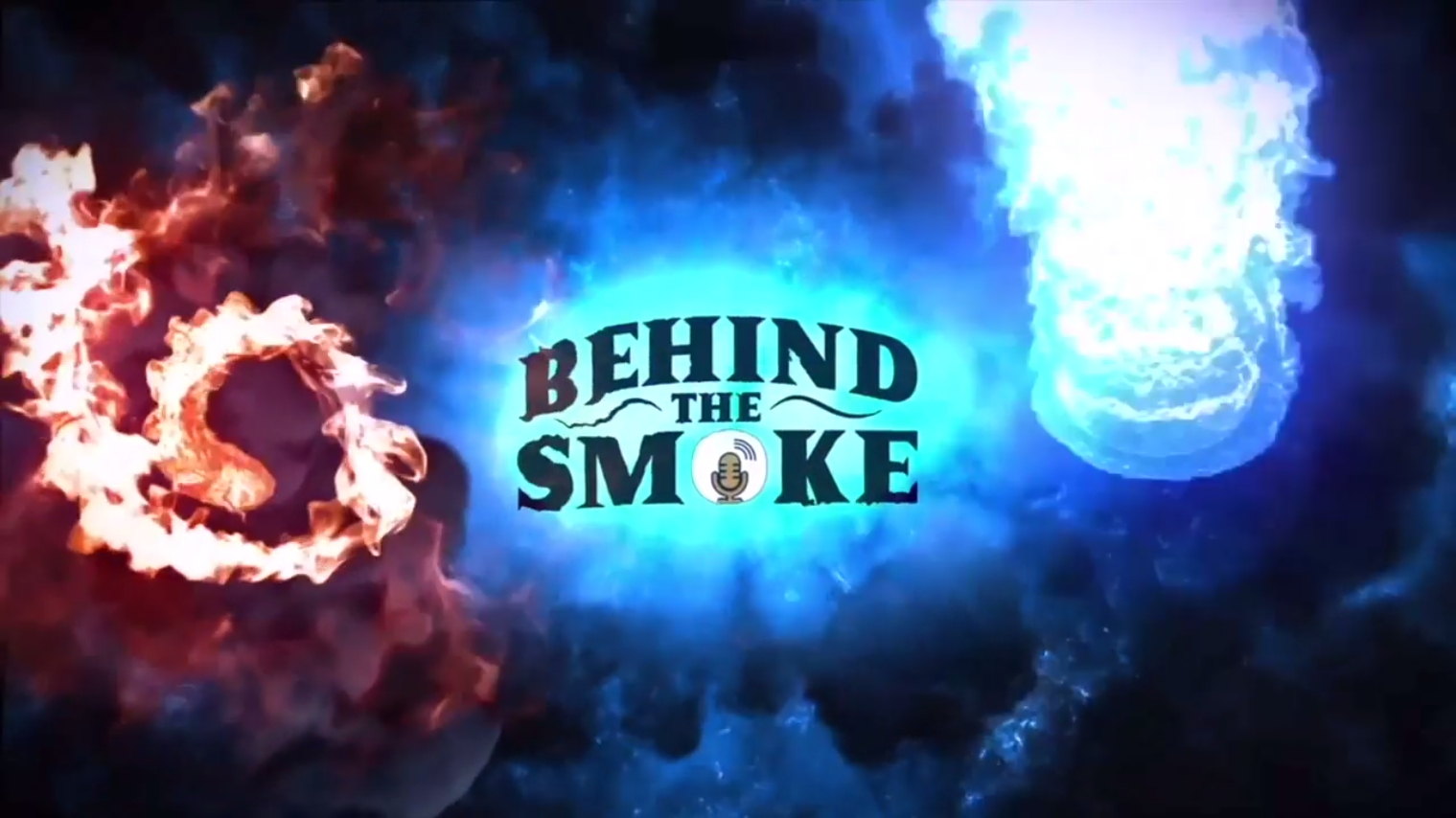 "Behind The Smoke (Podcast) | ""The Mothership!!!"" 