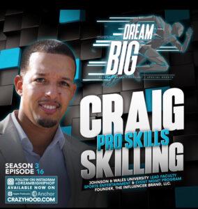Dream big hip hoop craig skillings