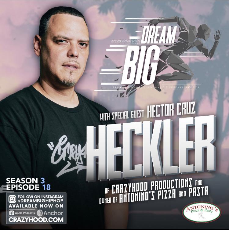 dreambig ep 18 hector cruz heckler