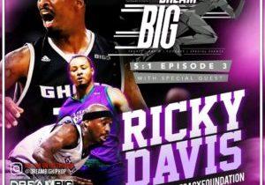DREAM.BIG.RICKY.DAVIS