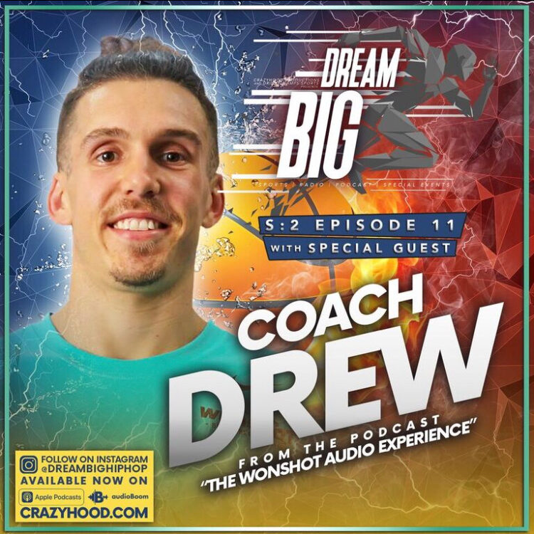 DreamBig HipHop Coach Drew