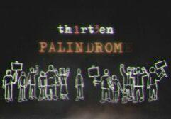 THIRTEEN PALINDROM