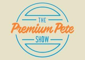 premium.pete.show