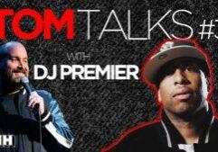 tom talks dj premier